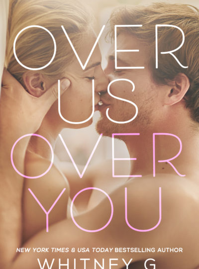 UPCOMING RELEASE: OVER US, OVER YOU